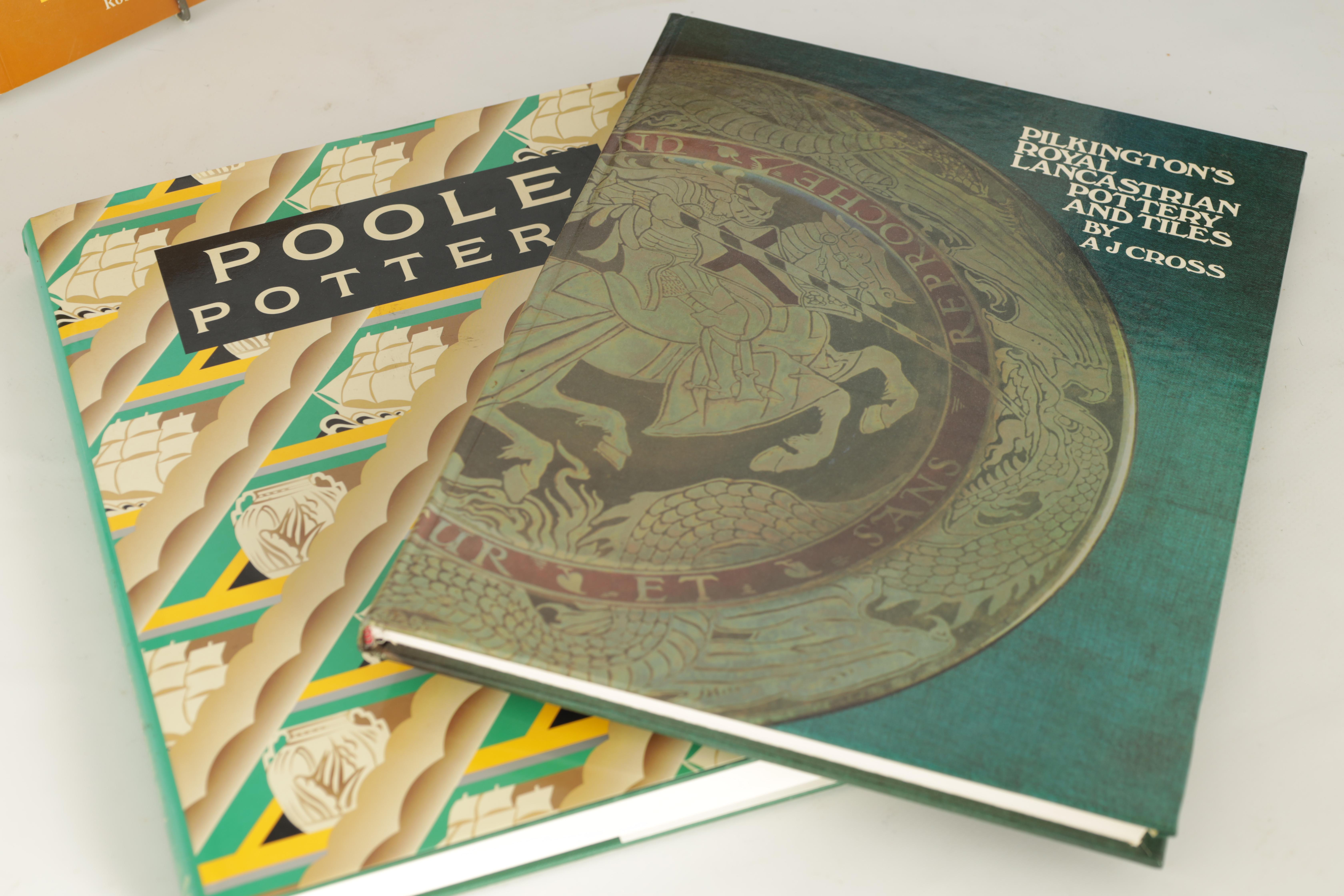 A COLLECTION OF EIGHT CERAMIC REFERENCE BOOKS including Poole pottery by Lesley Haward edited by - Image 2 of 9