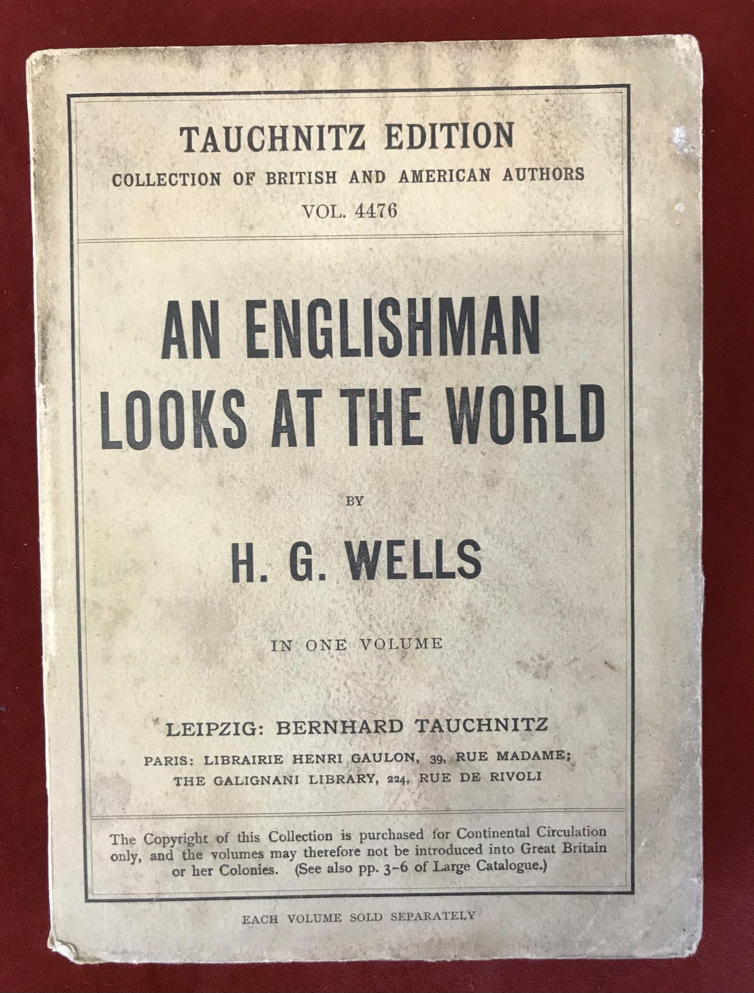 An Englishman Looks at the WorldTauchnitz, 1914