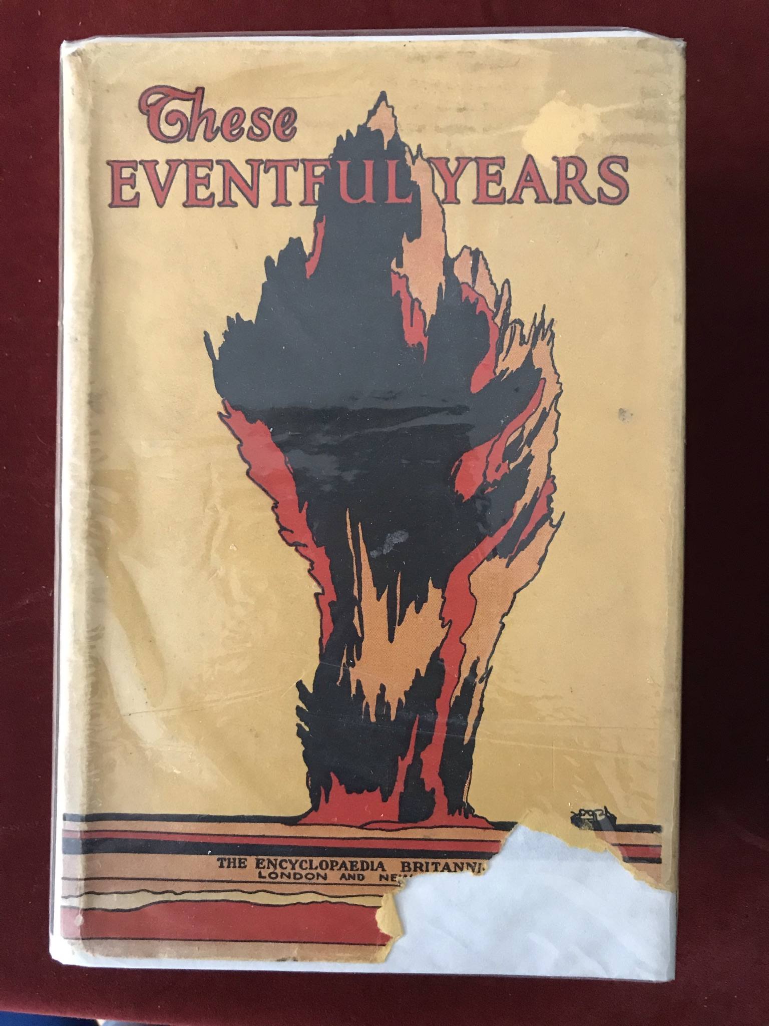 These Eventful Yearstwo volumes. Volume one with D/W good condition, volume two no D/W fair