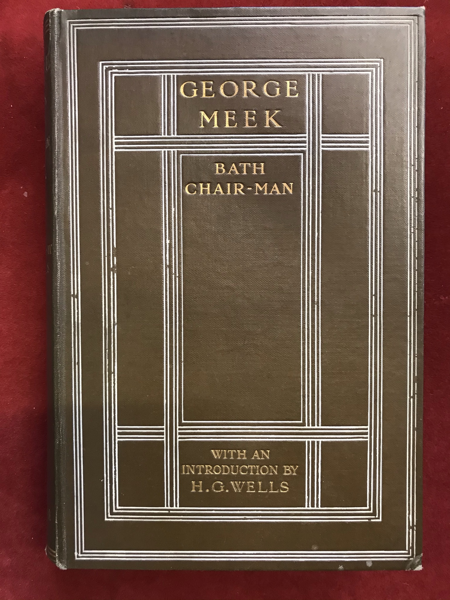 Bath Chair-Manby George Meek with an introduction by H. G.Wells1910 no D/W