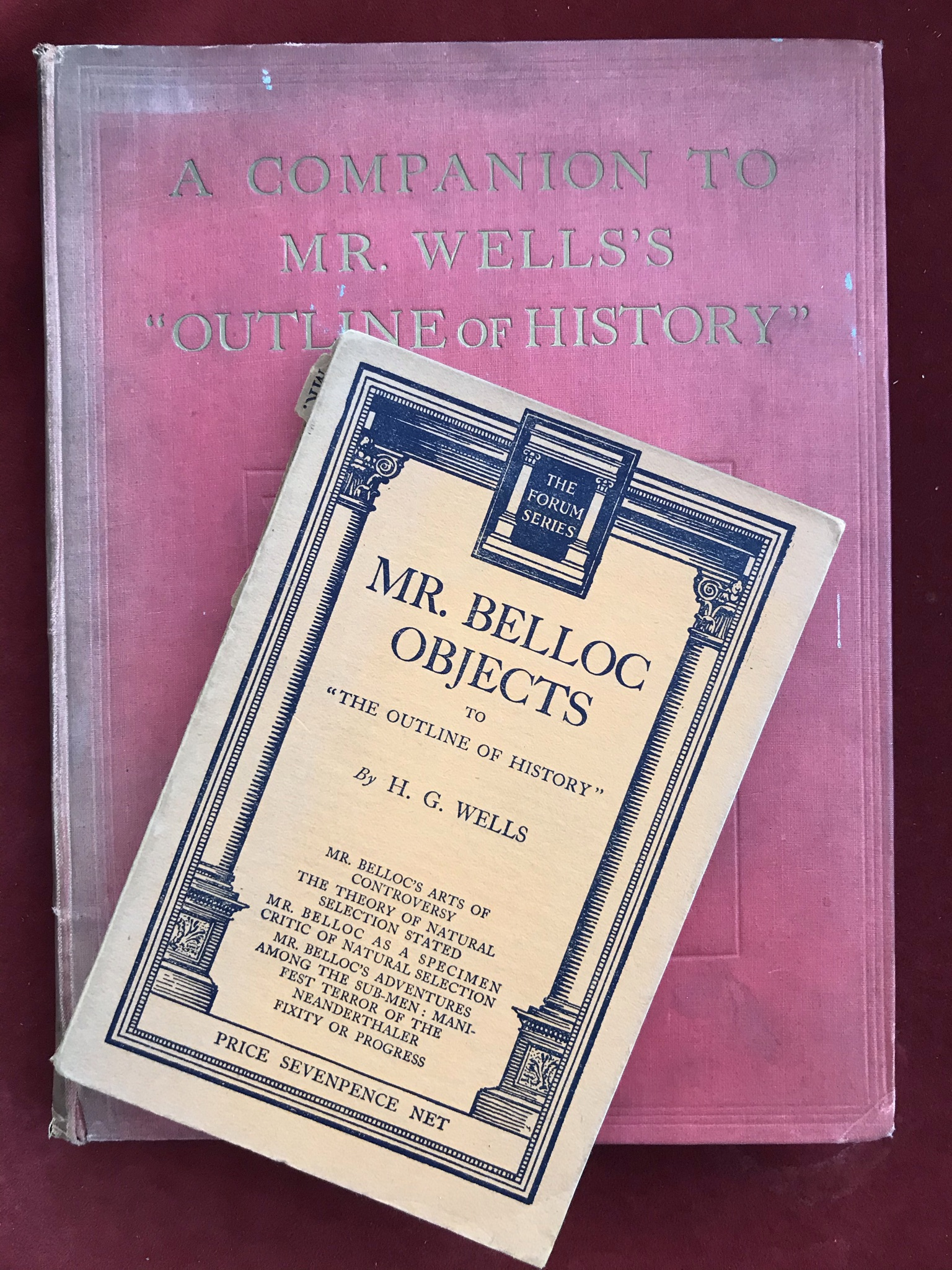 Mr. Belloc Objects to the Outline of HistoryFirst edition, very good condition, together withA