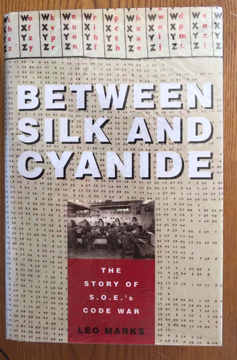Between Silk and Cyanide - The Story of S.O.E.'s Code War by Leo Marks, 1st edn 3rd printing. 8vo.