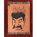 Stalin-WellsTalksFirst edition very good condition, also,Marxism vs. Liberalism1935 first