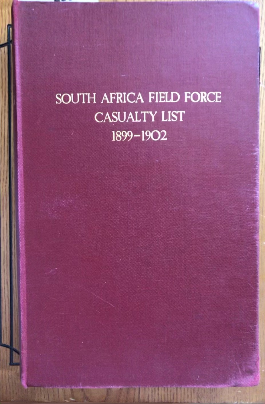 South Africa Field Force Casualty List, 1899-1902 produced by Oaklands, (6) editions bound