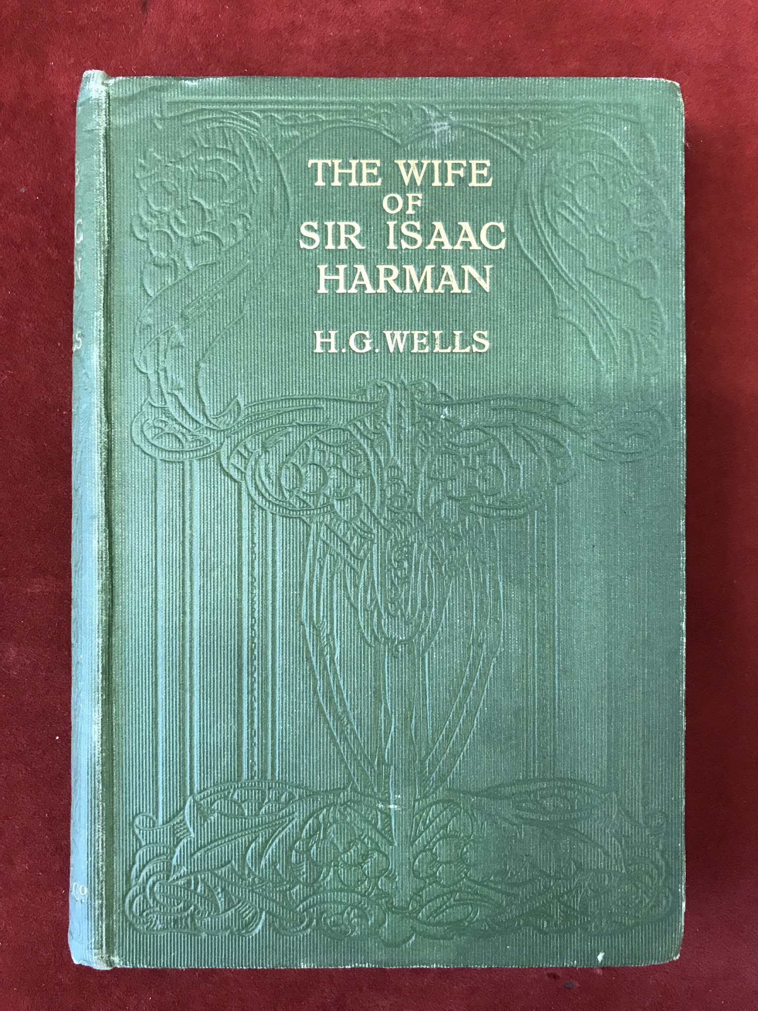 The Wife of Sir Isaac HarmanFirst edition, 1914