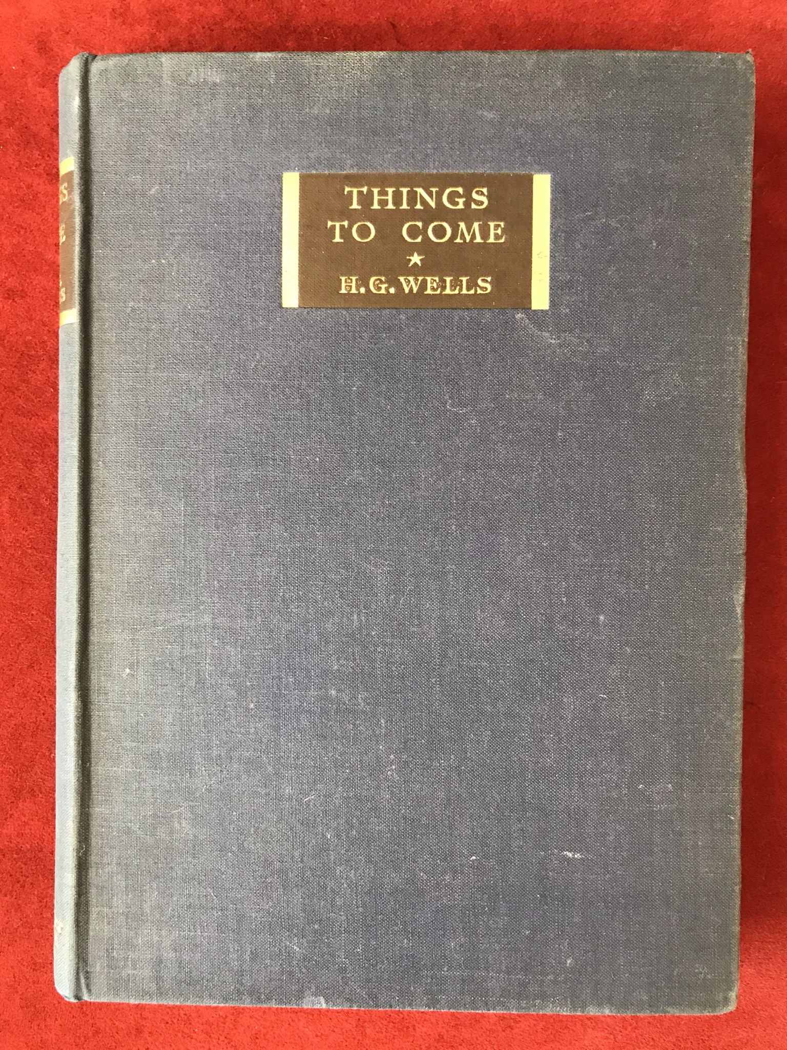 Things to Come: A Film StoryFirst edition no D/W, 1935