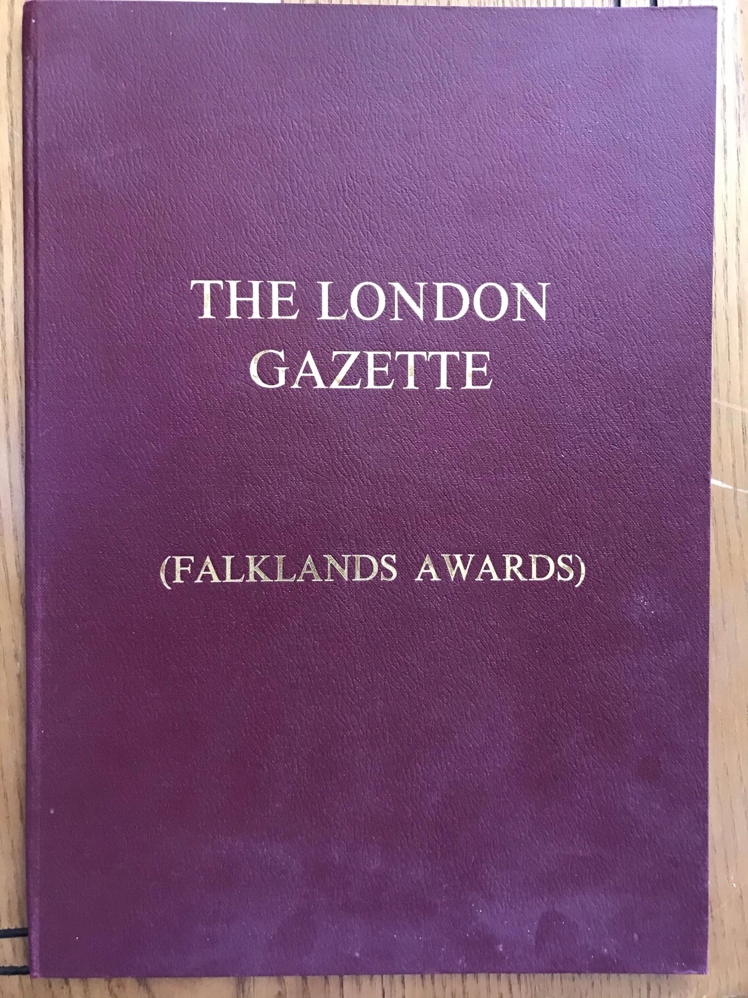 The London Gazette (Falklands Awards) published by H.M. Stationery Office. ISBN: 0-11-659134