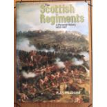 The Scottish Regiments. A Pictorial History 1633-1987 by P.J.R. Mileham with dust cover, printed