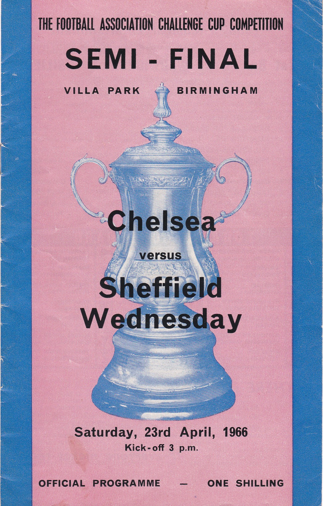 Chelsea v Sheffield Wednesday 1966 April 23rd FA Cup Semi-Final played at Villa Park