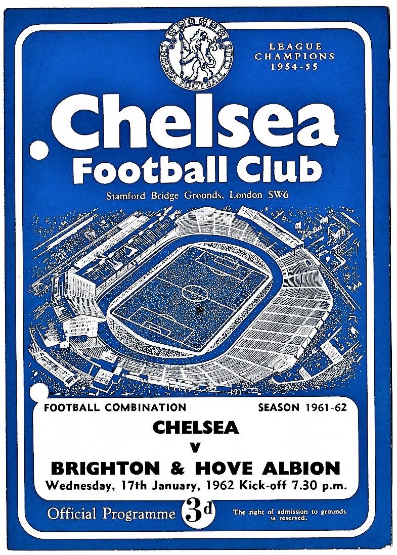 Chelsea v Brighton & Hove Albion 1962 January 17th Football Combination score & team change in