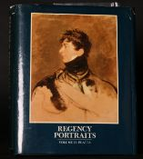 'REGENCY PORTRAITS'. Vols. 1-2. By The National Portrait Gallery 1985. Edited by Richard Walker.