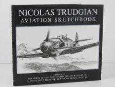 Signed Book, 'Nicholas Trudgian Aviation Sketchbook',