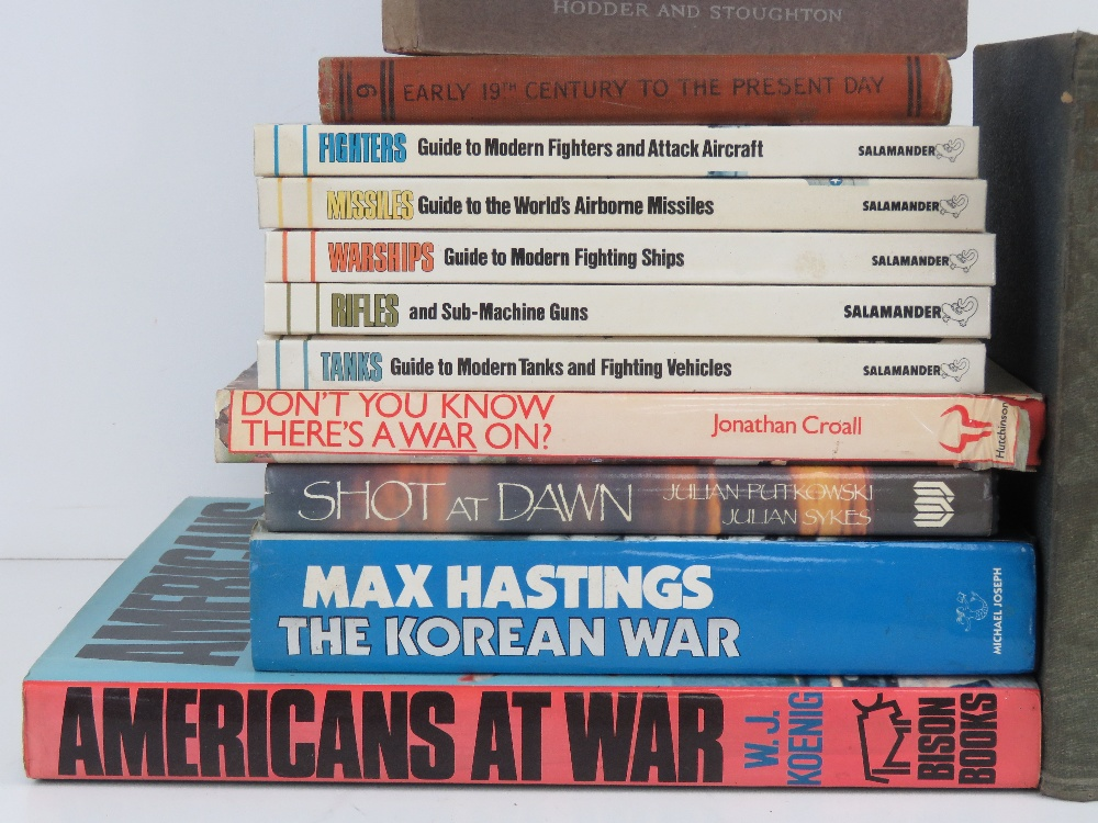 A quantity of assorted military themed books inc: 'Jan Christian Smuts', 'The March of History', - Image 3 of 4