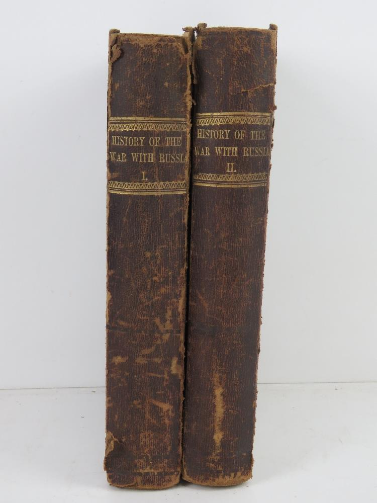 Books; 'History of the War With Russia' in two volumes, half leather bound, by Henry Tyrrell Esq,