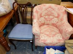 AN EDWARDIAN TUB CHAIR, AND A BEDROOM CHAIR.