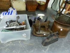 A VICTORIAN CAST IRON BOOT SCRAPER, VARIOUS FLAT IRONS, SHOE LASTS, AND A COAL SCUTTLE.
