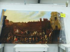 A PICTURE ON CANVAS OF A 17th C. ROYAL PROCESSION