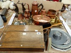 A VICTORIAN ROSEWOOD WRITING BOX, PEWTER INKWELL, COPPER WARES ETC.