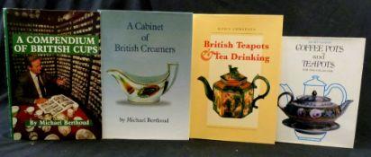 MICHAEL BERTHOUD: 2 titles: A COMPENDIUM OF BRITISH TEA CUPS, Bridgnorth, Micawber Publications,