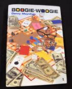 """DANNY MOYNIHAN: BOOGIE-WOOGIE, London, Duck Editions, 2000, 1st edition, signed and inscribed """"..."""