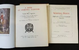 WALTER SHAW SPARROW: A BOOK OF SPORTING PAINTERS, London, John Lane, New York, Charles Scribner's