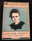 ELEANOR DOORLY: THE RADIUM WOMAN, A YOUTH EDITION OF THE LIFE OF MADAME CURIE, ill Robert