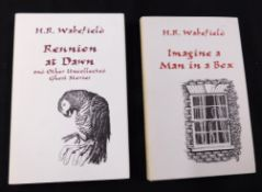 H R WAKEFIELD: 2 titles: IMAGINE A MAN IN A BOX, Ashcroft, British Columbia, Ashtree Press, 1997 (
