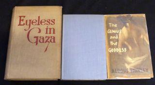 ALDOUS HUXLEY: 3 titles: EYELESS IN GAZA, London, Chatto & Windus, 1936, 1st edition, original cloth