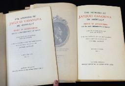 GIACOMO CASANOVA: THE MEMOIRS OF JACQUES CASANOVA DE SEIGNALT, PRINCE OF ADVENTURERS AND THE MOST