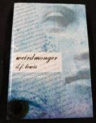 D F LEWIS: WEIRDMONGER, THE NEMONICON, SYNCHRONISED SHARDS OF RANDOM TRUTH AND FICTION, Canton Ohio,