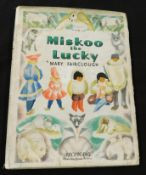 MARY FAIRCLOUGH: MISKOO THE LUCKY, London, Hutchinson's Books for Young People [1947], 1st