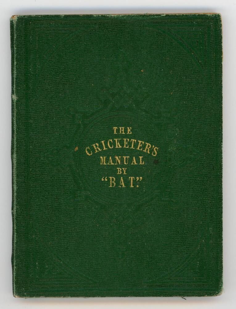 'The Cricketer's Manual [for 1851] containing a brief review of the character, history and