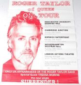 A Roger Taylor of Queen on Tour poster, 74 x 50cm, together with a Roger Taylor Sheffield Leadmill