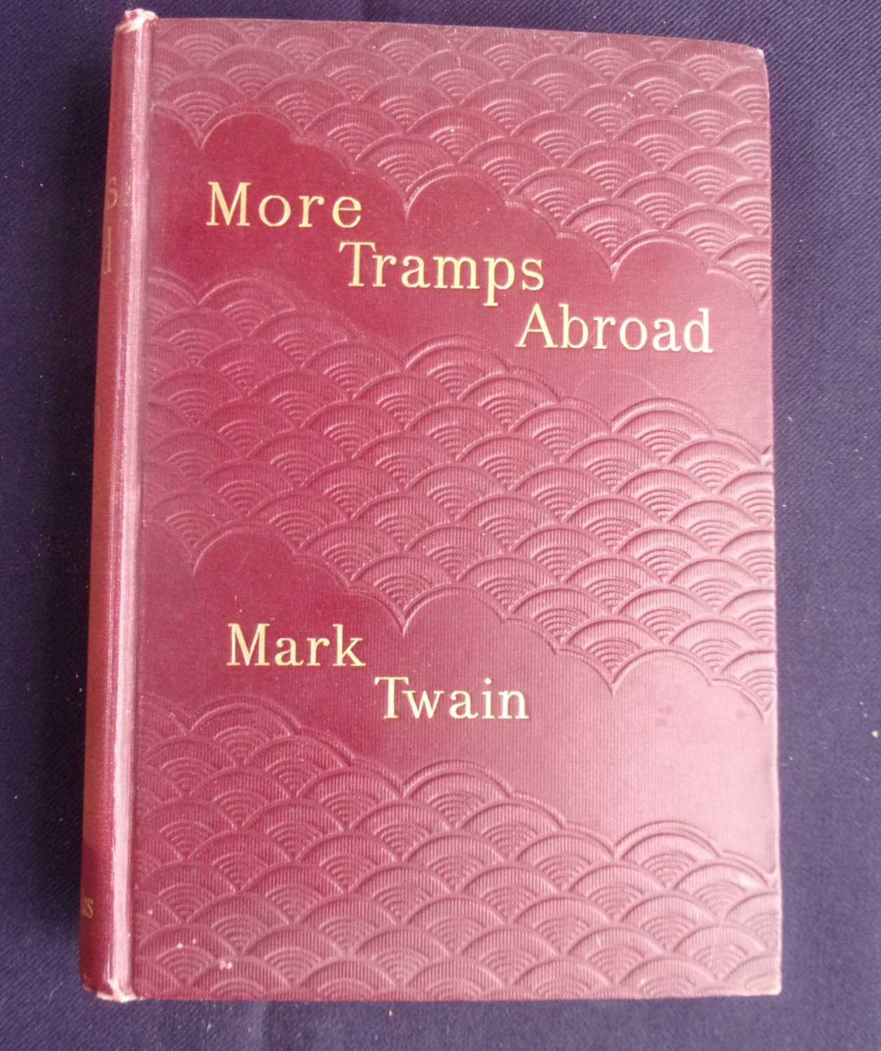 TWAIN, Mark. More Tramps Abroad. Chatto & Windus, London. 1897 UK 1st Edition. In original