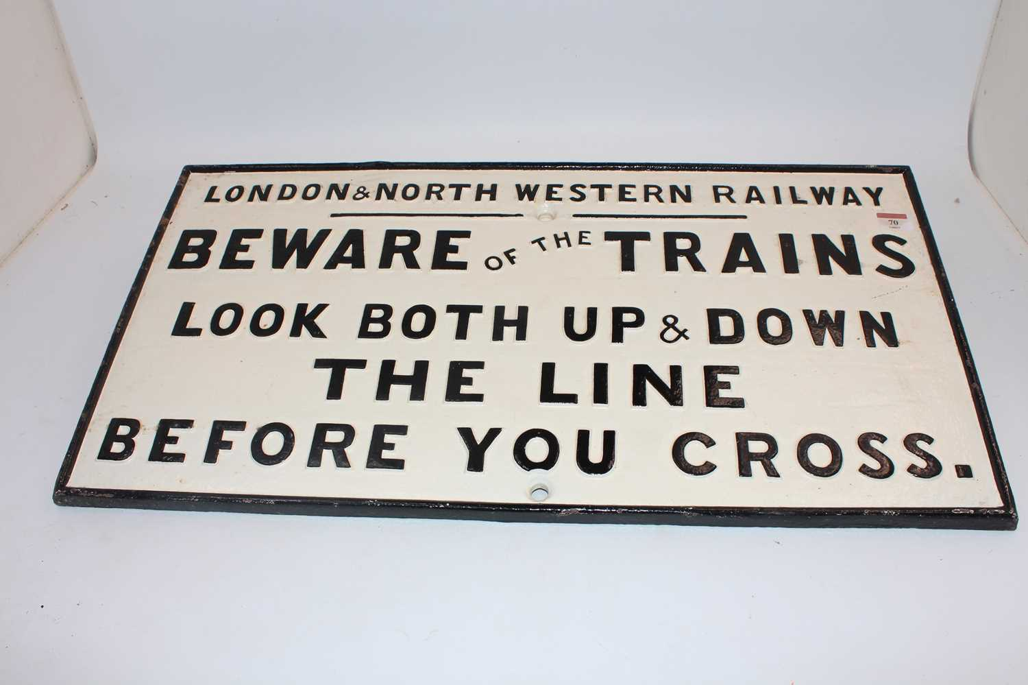 A London and North Western Railway 'Beware of the Trains' cast iron notice, restored, finished in