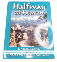 "Terry Martin hardback book ""Halfway to Heaven Darjeelings and Its Remarkable Railway"", limited"
