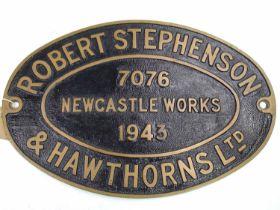 Original Robert Stephenson and Hawthorns Ltd No. 7076 Newcastle Works plate, 1943, oval example,