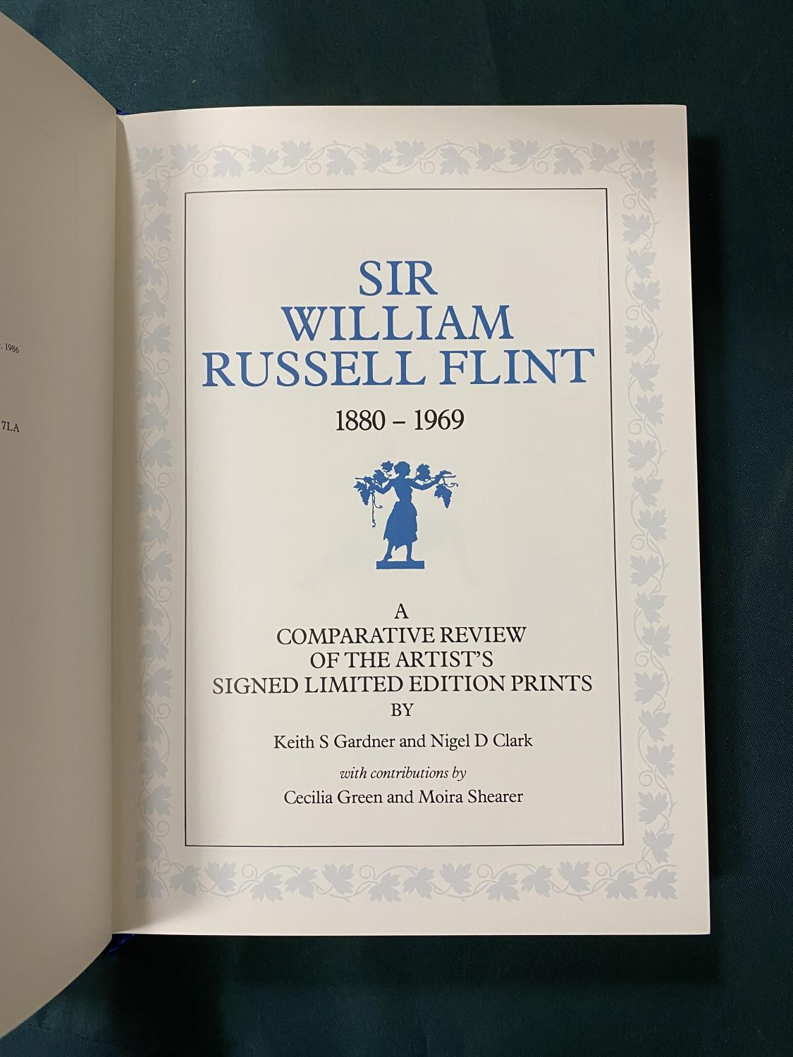 Gardner, Keith S. Sir William Russell Flint 1880-1969. A Comparative Review of the Artist's Signed - Image 4 of 5