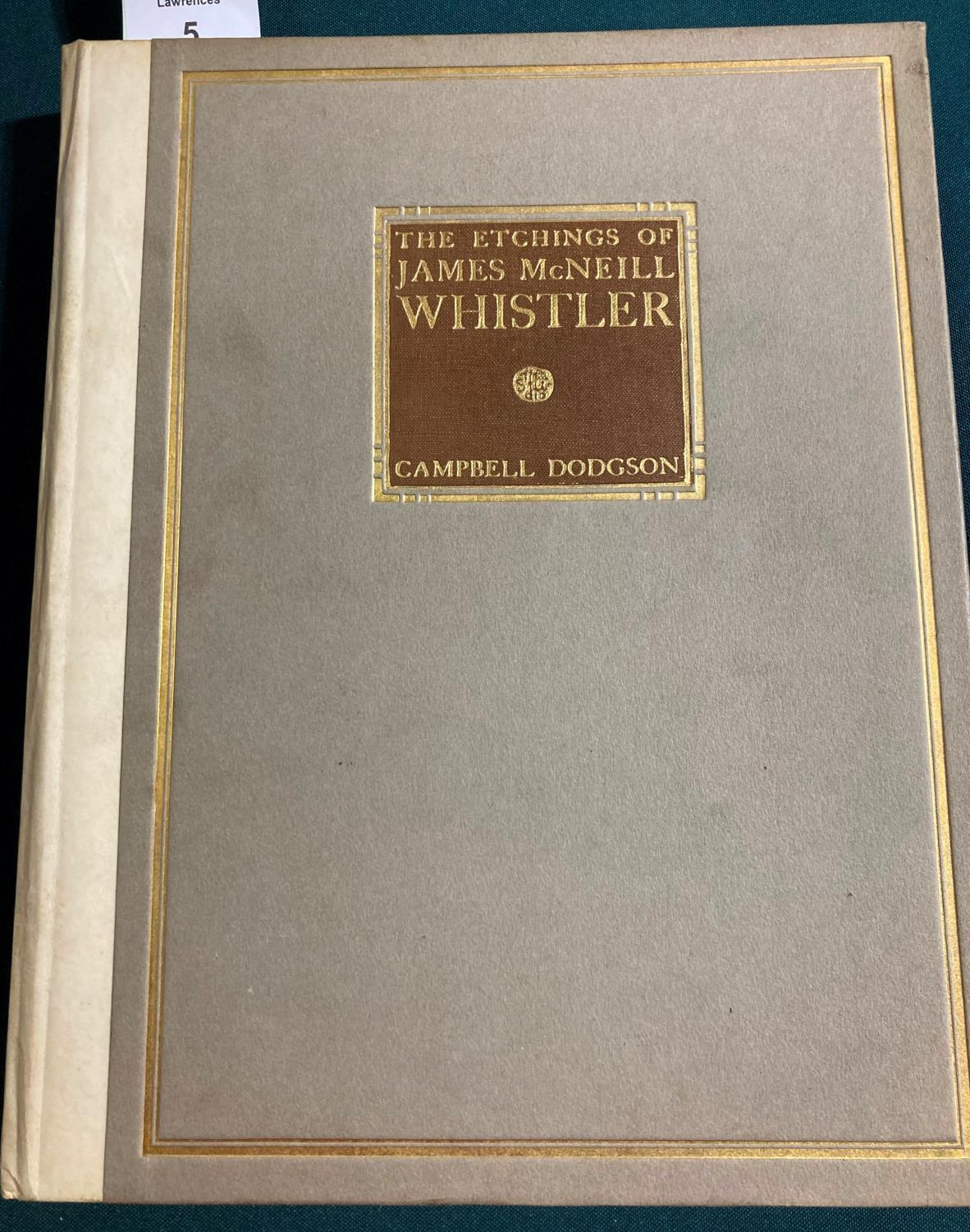 Dodgson, Cambell. The Etchings of James McNeill Whistler, plates, original vellum-backed boards,