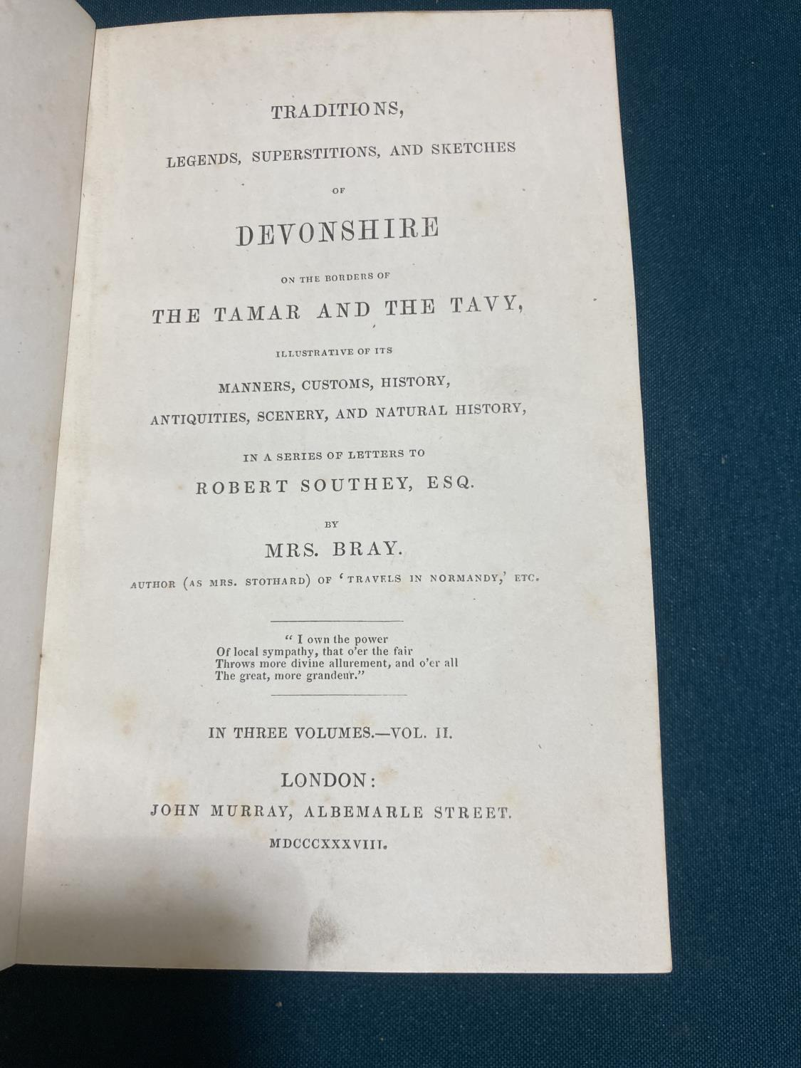 Bray, Anna Eliza Stothard. Traditions, Legends, Superstitions, and Sketches of Devonshire... in a - Image 3 of 4