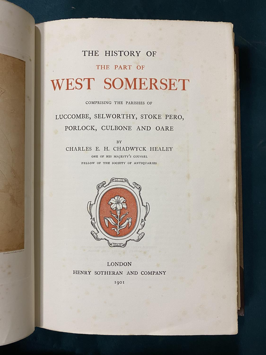 Healey, Charles E. H. Chadwick. The History of the Part of West Somerset, one of 380 copies, plates, - Image 6 of 8