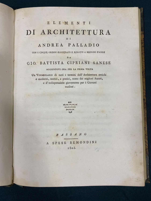 Sanese, Gio. Battista Cipriani. Elementi di Architettura di Andrea Palladio, 28 engraved plates,