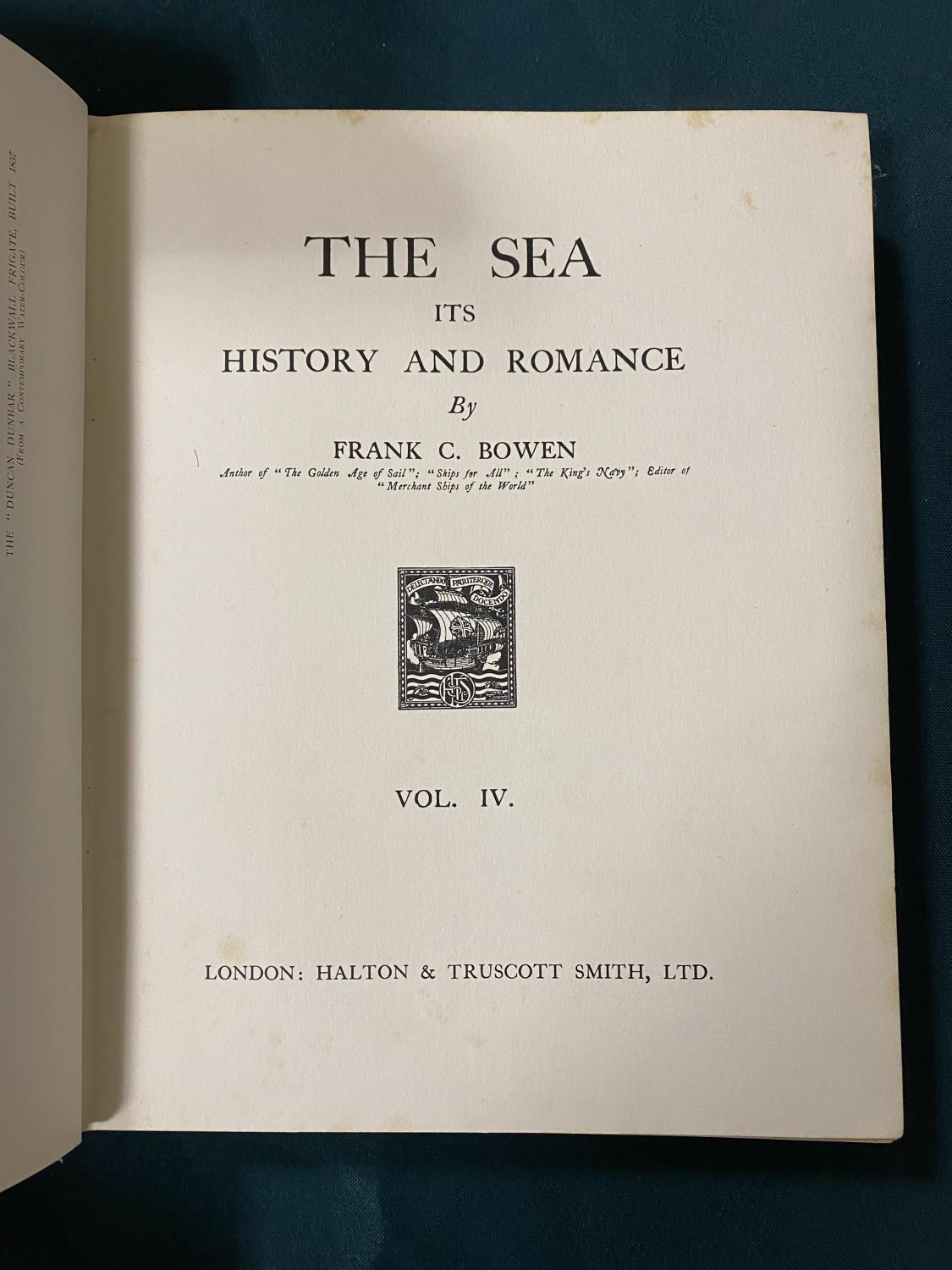 Bowen, Frank Charles. The Sea, Its History and Romance, 4 volumes, first edition, plates, some - Image 3 of 6