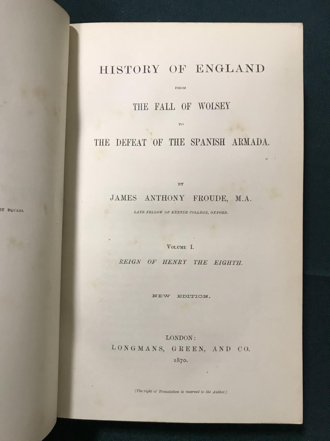 Froude, James Anthony. History of England, 12 volumes, new edition, lightly browned, contemporary - Image 2 of 2