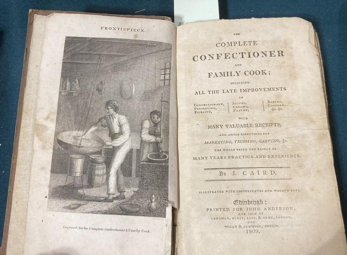 Caird, John. The Complete Confectioner and Family Cook, first edition, engraved frontispiece, tear