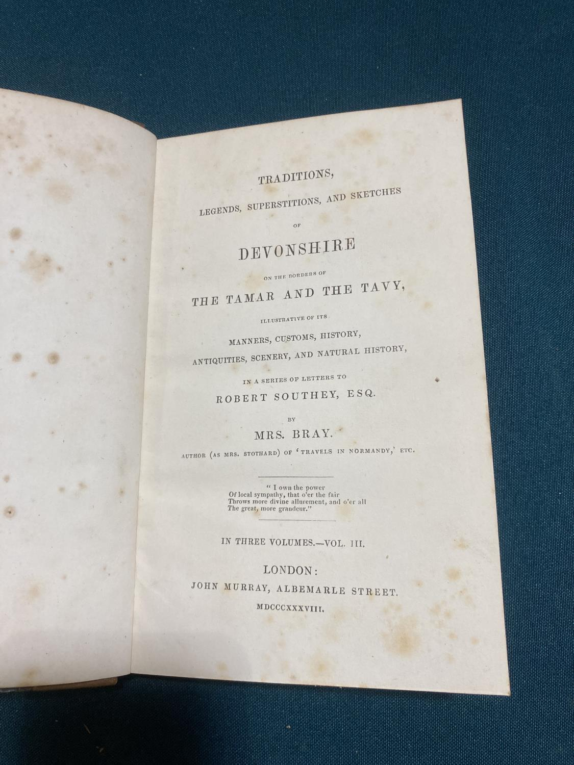 Bray, Anna Eliza Stothard. Traditions, Legends, Superstitions, and Sketches of Devonshire... in a - Image 4 of 4
