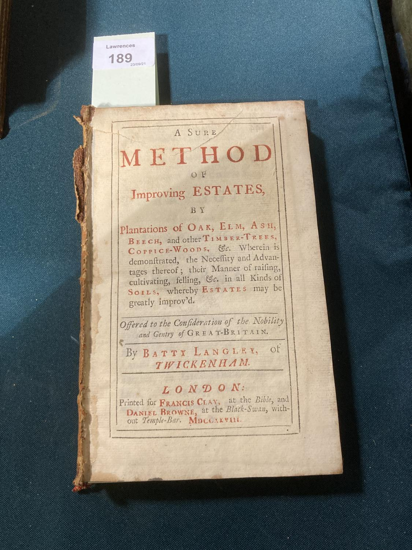 Langley, Batty. A Sure Method of Improving Estates by Plantations of Oak, Elm, Ash, Beech…,
