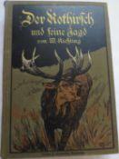 W. Kiessling, Der Rothirsch und seine Jagd. Neudamm 1913W. Kiessling, The red deer and his hunt. Ne