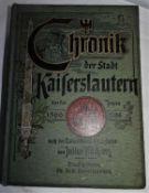 Chronik von Kaiserslautern von Julius Küchler 1566-1798. Ausgabe1905. Seltenes Buch, recht guter Z