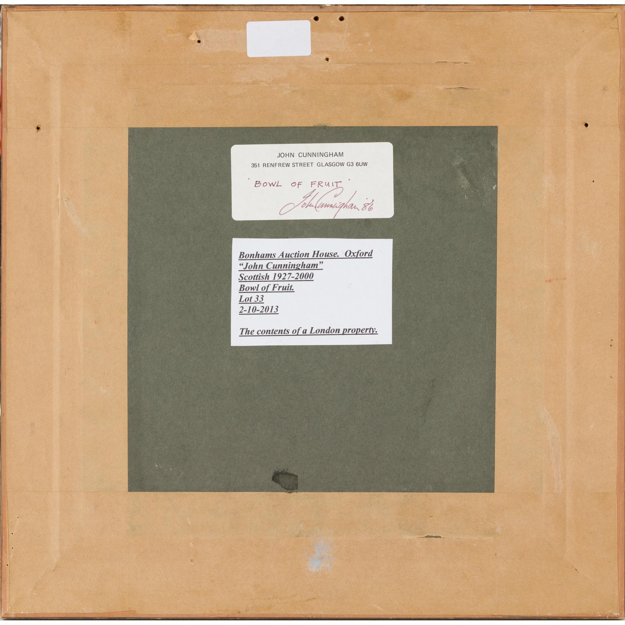 § JOHN CUNNINGHAM (SCOTTISH 1927-2000) BOWL OF FRUIT - Image 3 of 3